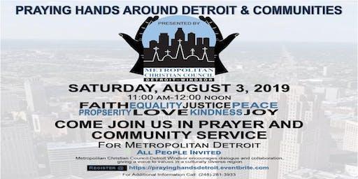 Praying Hands Around Detroit & Communities