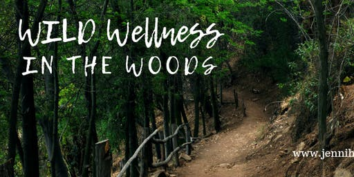 WILD Wellness in the Woods