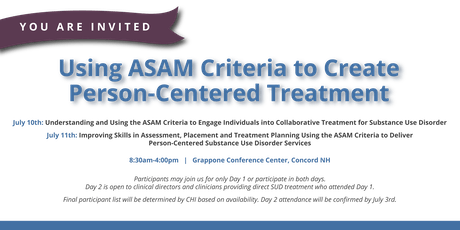 Using ASAM Criteria to Create Person-Centered Treatment tickets