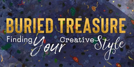 Buried Treasure: Finding Your Creativity Style tickets