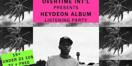 HeyDeon Album Listening Party! tickets