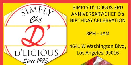SIMPLY D'LICIOUS 3RD ANNIVERSARY/ CHEF D's BIRTHDAY CELEBRATION  tickets