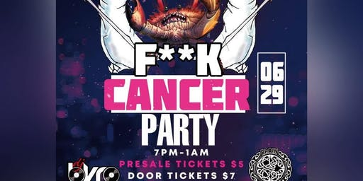 F**k Cancer Party