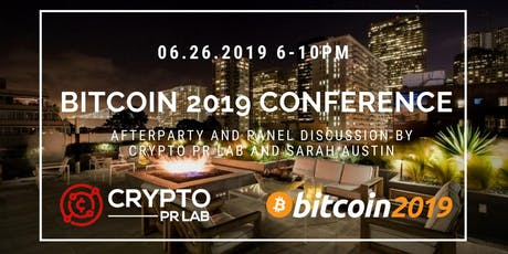 Bitcoin2019 UnOfficial Afterparty by Crypto PR Lab and Sarah Austin tickets