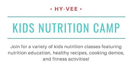 Kids Nutrition Camp 2019 at Manhattan Hy-Vee tickets