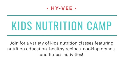 Kids Nutrition Camp 2019 at Manhattan Hy-Vee