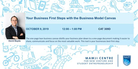 Your Business First Steps - A Lean Model Canvas Workshop  tickets