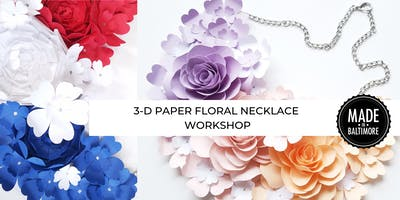3-D Paper Floral Necklace Workshop