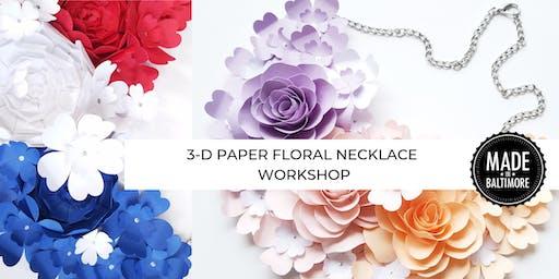 3-D Paper Floral Necklace Workshop
