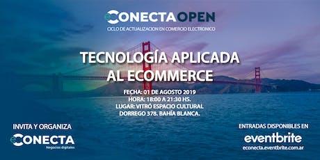 eConecta Open III 2019 | Tecnología aplicada a eCommerce entradas