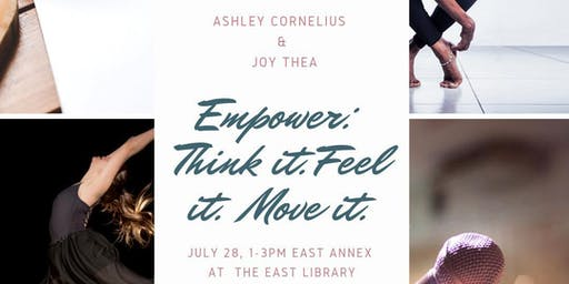 EMPOWER: Think it. Feel it. Move it.