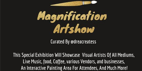 Magnification artshow  tickets