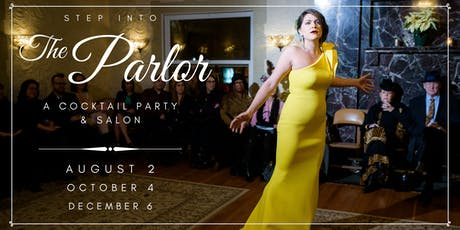 The Parlor: Salon-Style Entertainment tickets