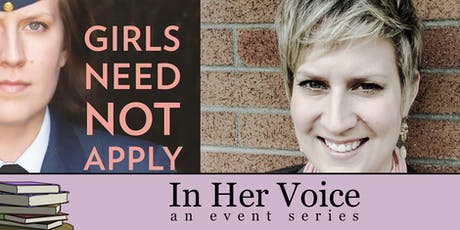 In Her Voice: Girls Need Not Apply Book Launch tickets