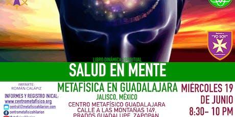 SALUD EN MENTE- Metafísica en Guadalajara entradas