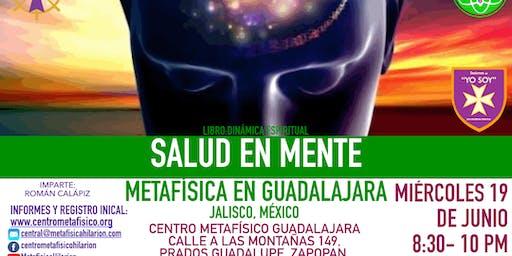 SALUD EN MENTE- Metafísica en Guadalajara
