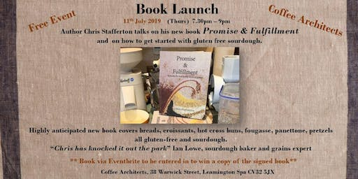 Promise & Fulfillment book launch - formulas for real bread without gluten