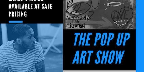 The POP UP ART SHOW tickets