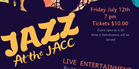 Jazz at the JACC - July tickets