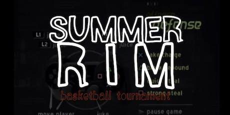 6TH ANNUAL 2019 SUMMER RIM BASKETBALL TOURNAMENT tickets