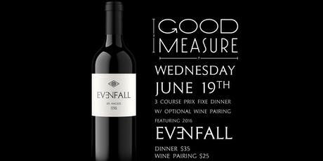 Evenfall Prix Fixe Wine Dinner tickets
