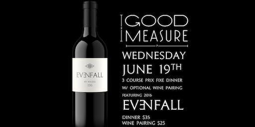 Evenfall Prix Fixe Wine Dinner