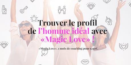 """""""Magic Love"""", 1 mois de coaching à 9,90€. billets"""