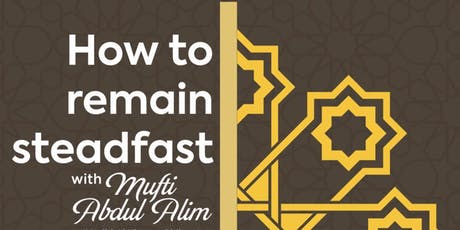 How to Remain Steadfast tickets