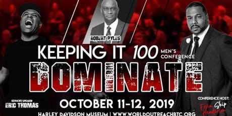 Keeping It 100 Men's Conference with Eric Thomas (ET) Motivator tickets
