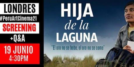 'Hija de la Laguna' Film Screening and Discussion tickets