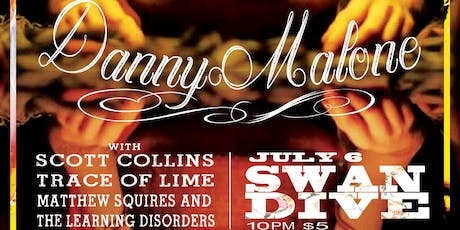 Danny Malone, Scott Collins, Trace of Lime and Matthew Squires at Swan Dive tickets