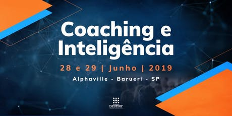 COACHING E INTELIGENCIA - INSTITUTO DESTINY ingressos
