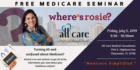 Medicare 101 - Free Medicare Seminar - Hosted by AllCare tickets