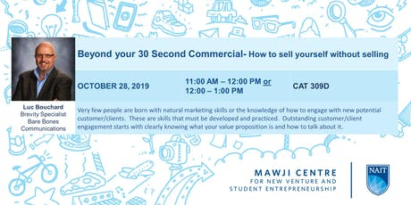 Beyond your 30 Second Commercial - How to Sell Yourself Without Selling - Second time slot tickets