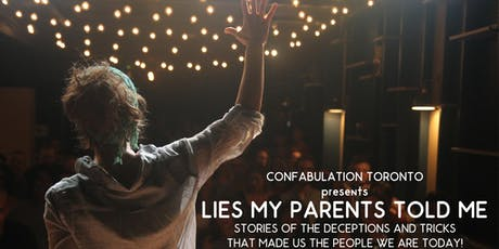Confabulation presents Lies My Parents Told Me tickets