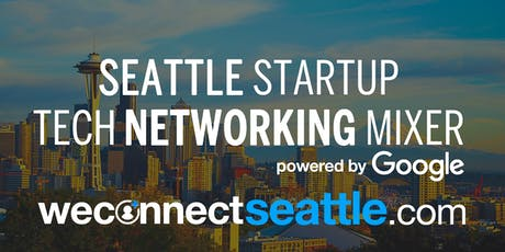 Seattle Startup and Tech Summer Mixer powered by Google tickets