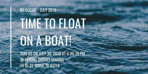 IDI Social-Time to float on a boat!
