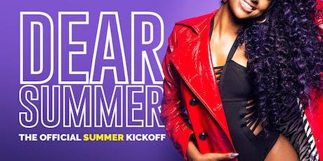 DEAR SUMMER: THE RDU'S OFFICIAL SUMMER KICKOFF tickets