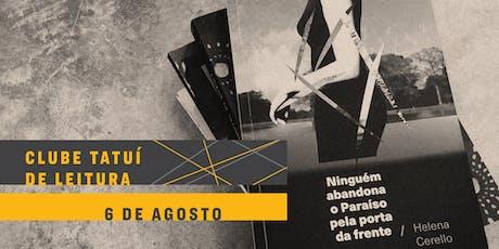 CLUBE TATUÍ DE LEITURA |  Ninguém abandona o Paraíso pela porta da frente ingressos