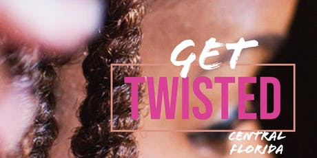 Central Florida Get Twisted: Learn to PERFECT your Twist Outs tickets