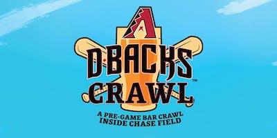 D-backs Bar Crawl (Tix and More Info at www.DbacksCrawl.com)