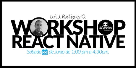 Workshop: Crea un app en React Native boletos