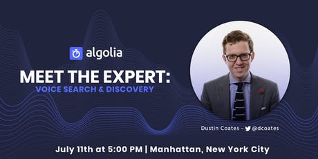 [NYC] Meet the Expert: Voice Search & Discovery  tickets