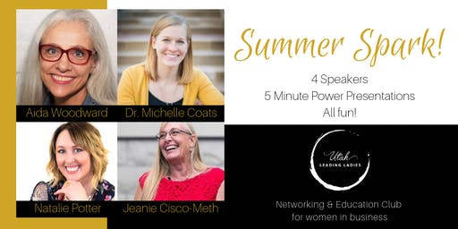 Utah Leading Ladies Event: Summer SPARK!