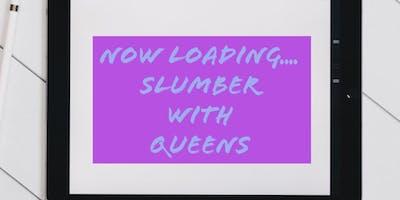 Slumber With Queens Atlanta