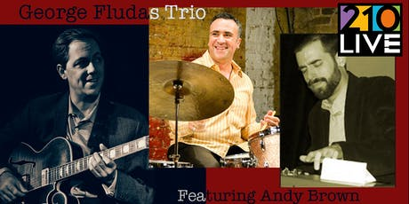 George Fludas Trio featuring Andy Brown tickets