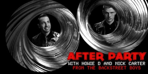 After Party With Howie D and Nick Carter from the Backstreet Boys (London 06/18/19)