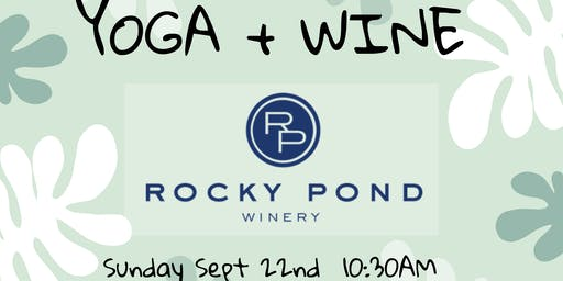 Yoga + Wine at Rocky Pond Winery