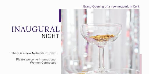 Inaugural night - International Women Connected