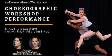 Choreographic Workshop Performance by artÉmotion & Ballet West Academy tickets